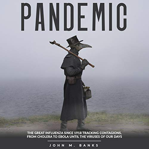 Pandemic Audiobook By John M. Banks cover art