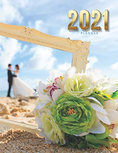 2021 Planner: Blue Sky Picture Frame and Bouquet - Beach Wedding Theme /...