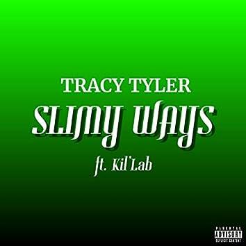 Slimy Ways (feat. Kil'lab)