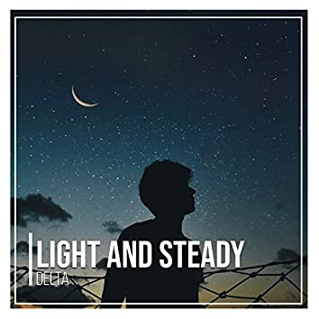 Light and Steady Delta, Vol. 2