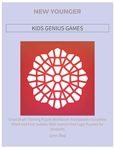 NEW YOUNGER KIDS GENIUS GAMES: Great Brain Training Puzzle Workbook Incorporates Scramble Word and ...