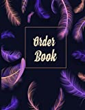 Order Book: Small Businesses, Purchase Order Form for Home Based Business,Sales Order Log for Online Businesses and Retail Store.Track Your Order With This Daily Sales Log Book