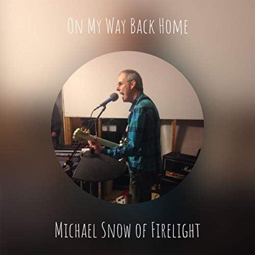 Michael Snow of Firelight feat. Michael Snow