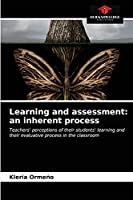 Learning and assessment: an inherent process