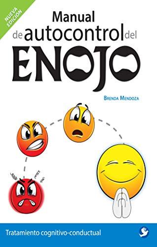 Manual de autocontrol del enojo: Tratamiento cognitivo-conductual (Spanish Edition)