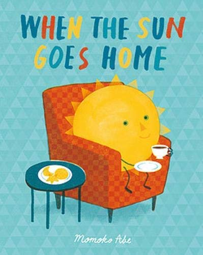 When the Sun Goes Home (English Edition)