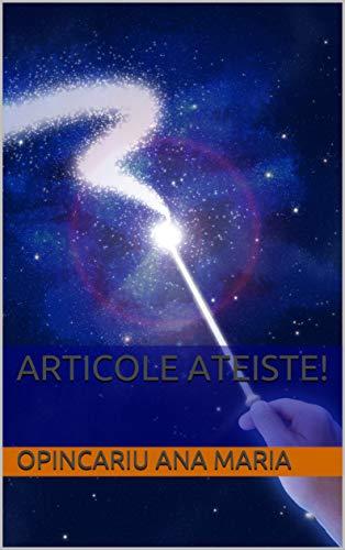 Articole ateiste! (Romansh Edition)