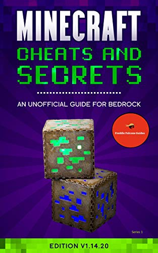 Amazon Com Minecraft Cheats And Secrets An Unofficial Guide For Bedrock Edition V1 14 20 Freddie Falcone Guides Book 1 Ebook Falcone Freddie Kindle Store
