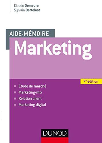 Aide mémoire - Marketing - 7e éd (Entreprise Gestion et Management) PDF Books