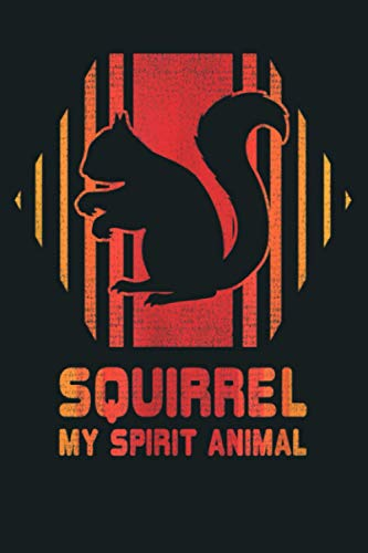 Squirrel My Spirit Animal Retro Vintage 80S Style Gift: Notebook Planner -...