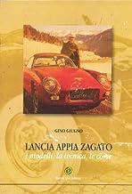 Lancia Appia Zagato. I modelli, la tecnica, le corse