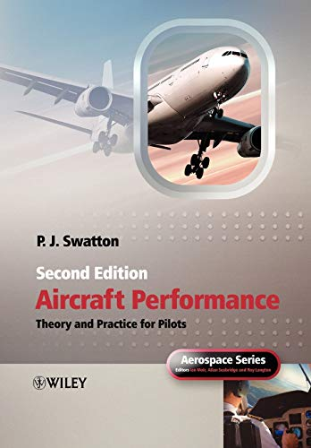 Aircraft Performance Theory and Practice for Pilots