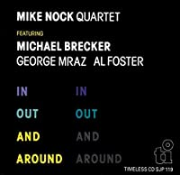 In Out & Around by MIKE NOCK (2015-06-17)