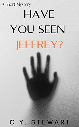 Have You Seen Jeffrey? (Carrie and Steve series)