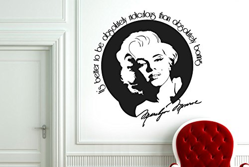 CUT IT OUT Marilyn Monroe Better to Be Ridiculous Than Boring Wand Aufkleber Aufkleber – Groß (Höhe 60 cm x Breite 57 cm) schwarz