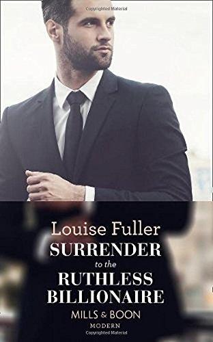 Surrender To The Ruthless Billionaire (Modern)