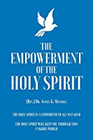 The Empowerment of The Holy Spirit