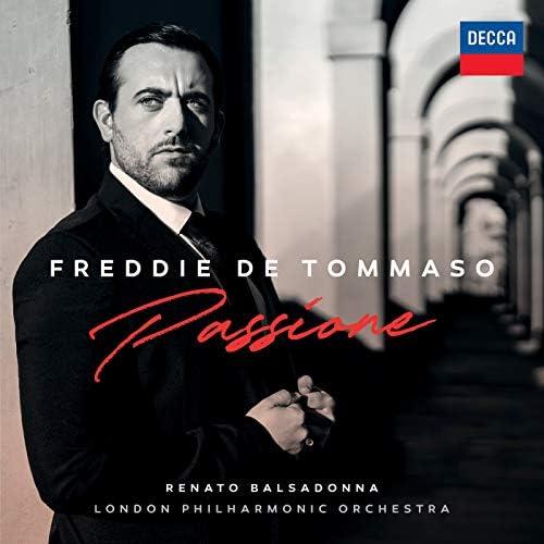 Freddie De Tommaso, London Philharmonic Orchestra & Renato Balsadonna