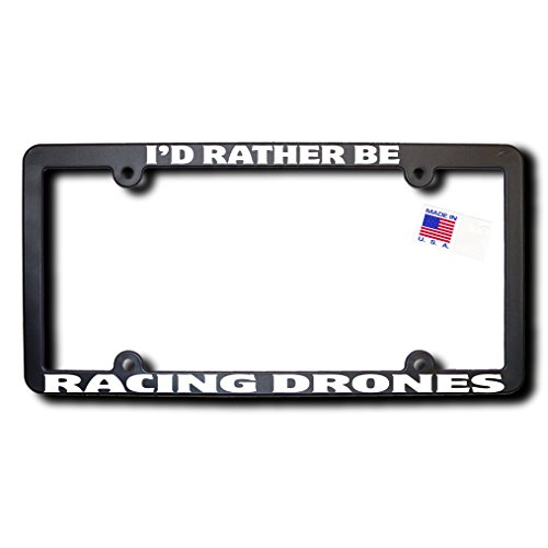 James E. Reid Design I'd Rather Be Racing Drones License Frame w/Reflective Text (v2)
