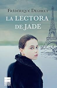 La lectora de Jade par Frédérique Deghelt
