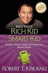 Robert Kiyosaki Books - Rich Dad's Rich Kid Smart Kid