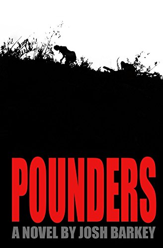Book: POUNDERS by Josh Barkey