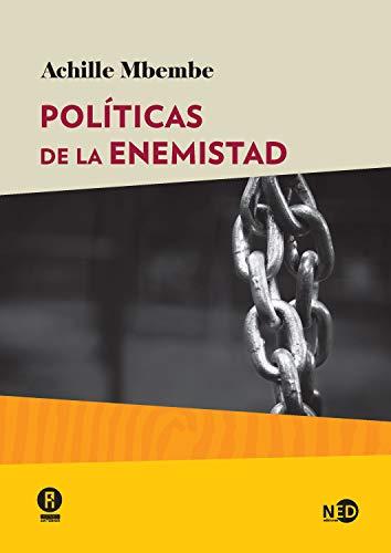Políticas de la enemistad (HUELLAS Y SEÑALES nº 2026) (Spanish Edition)