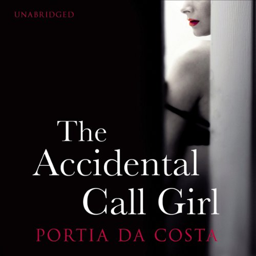 The Accidental Call Girl audiobook cover art