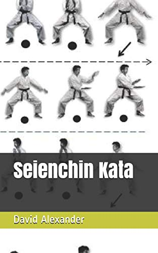 Seienchin: Kata (Shukokai Kata Booklet Series, Band 13)