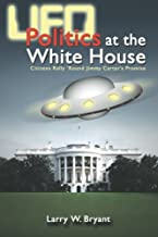 UFO Politics at the White House: Citizens Rally 'Round Jimmy Carter's Promise