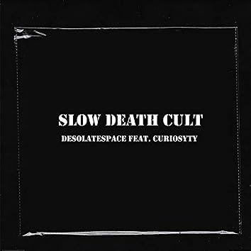 Slow death cult