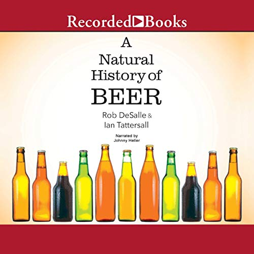 A Natural History of Beer audiobook cover art