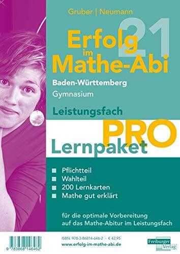 Erfolg im Mathe-Abi 2021 Lernpaket Leistungsfach 'Pro' Baden-Württemberg Gymnasium