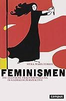 Feminismen: Die deutsche Frauenbewegung in globaler Perspektive