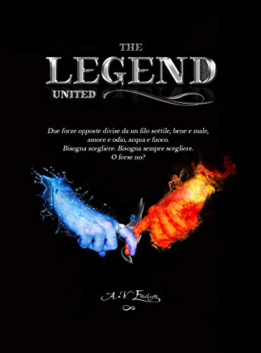 The Legend: United (Legend Series Vol. 2)