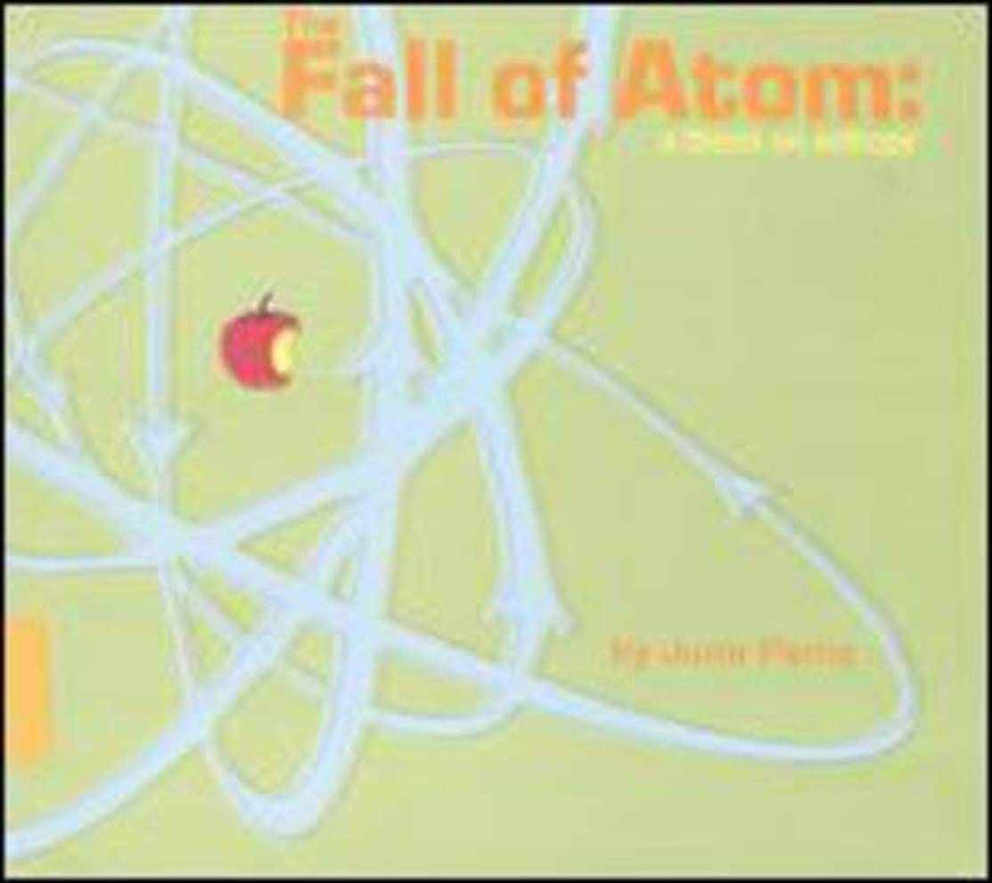 Fall Of Atom, The: A Thesis On Entropy