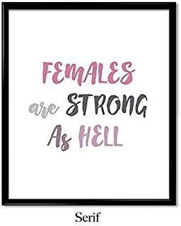 females are strong as hell print