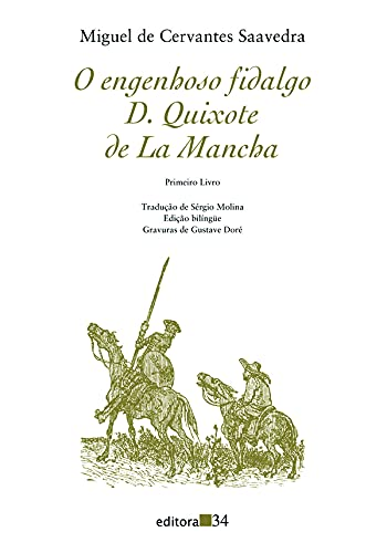 O engenhoso fidalgo D. Quixote de La Mancha: Primeiro livro