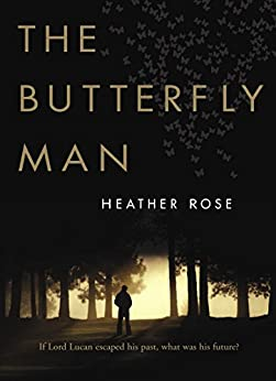 The Butterfly Man by [Heather Rose]