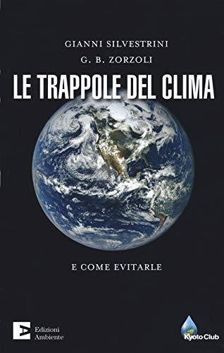 Le trappole del clima. E come evitarle