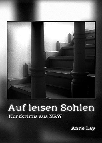Auf leisen Sohlen: Kurzkrimis aus NRW