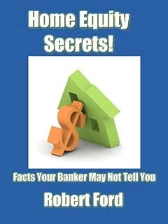 Home Equity Secrets!