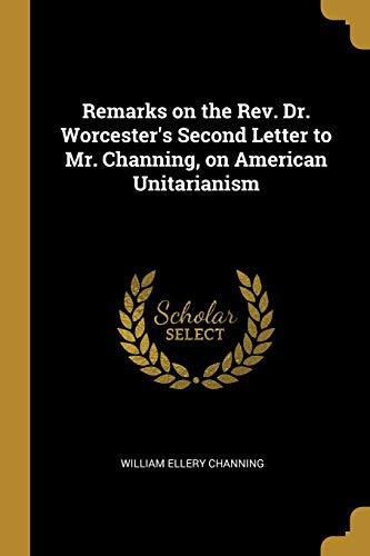REMARKS ON THE REV DR WORCESTE