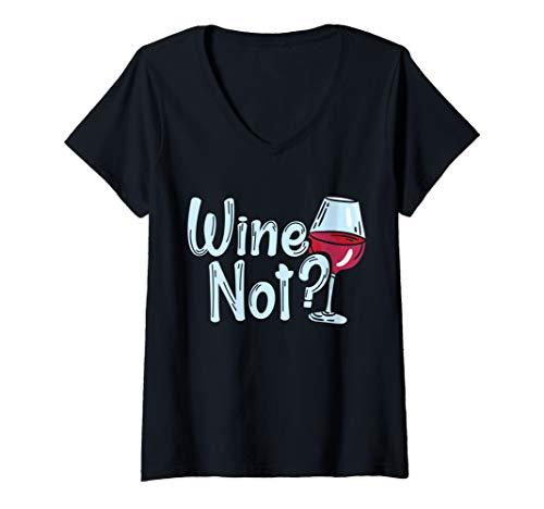 Damen WINE NOT | WEIN Warum nicht? Weinliebhaber Weinglas Geschenk T-Shirt mit V-Ausschnitt