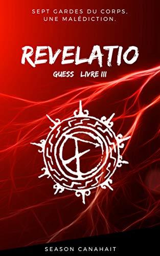 Couverture du livre Revelatio (L'Escorte t. 3)