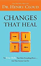 [(Changes That Heal : How to Understand the Past to Ensure a Healthier Future)] [By (author) Dr. Henry Cloud] published on (November, 2001)