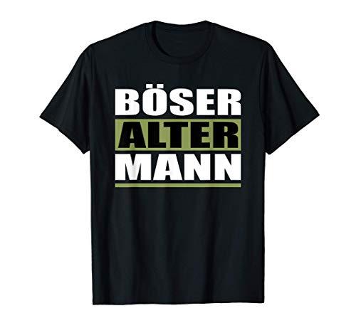 Böser Alter Mann Opa & Großvater Männer Outfit T-Shirt