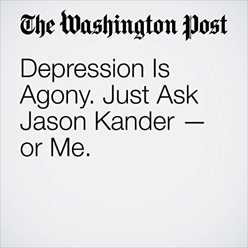 Depression Is Agony. Just Ask Jason Kander — or Me. copertina