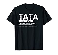 Tata definition, definition of Tata, best Tata ever, proud Tata, definition shirt Perfect shirts for Tata on father's day, mother's day, birthday, Christmas, Thanksgiving day Lightweight, Classic fit, Double-needle sleeve and bottom hem