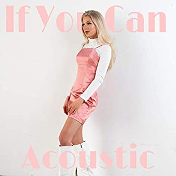 If You Can - Acoustic